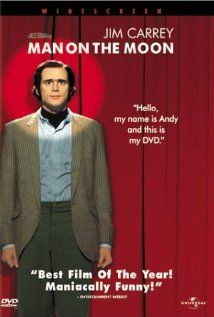 "Man on the Moon ~ ""A film about the life and career of the eccentric avant-garde comedian, Andy Kaufman."""