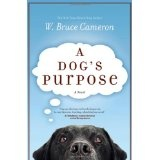 A Dog's Purpose (Hardcover)By W. Bruce Cameron