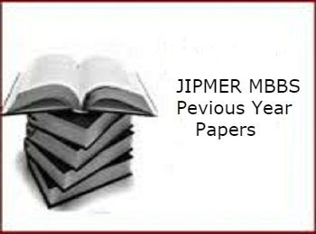 JIPMER MBBS Previous Year Question Papers: Download JIPMER MBBS previous year question papers here. Also, know benefits of JIPMER MBBS old question papers.