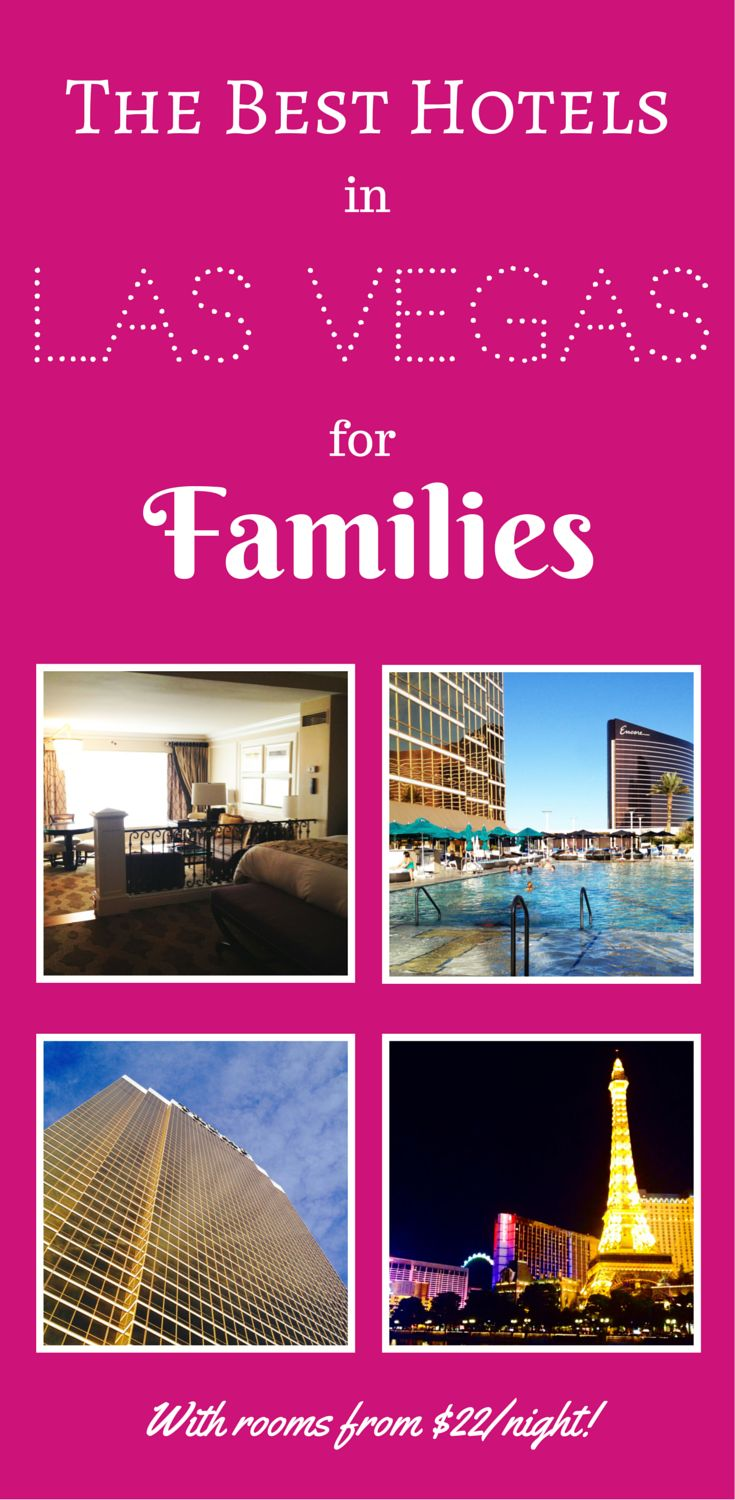 Las Vegas Hotels for Families