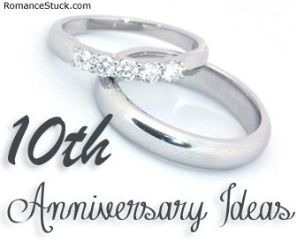 A complete list of traditional 10th anniversary gifts and modern 10th anniversary gifts, plus romantic 10th anniversary ideas. - http://www.romancestuck.com/anniversary/tenth-anniversary.htm