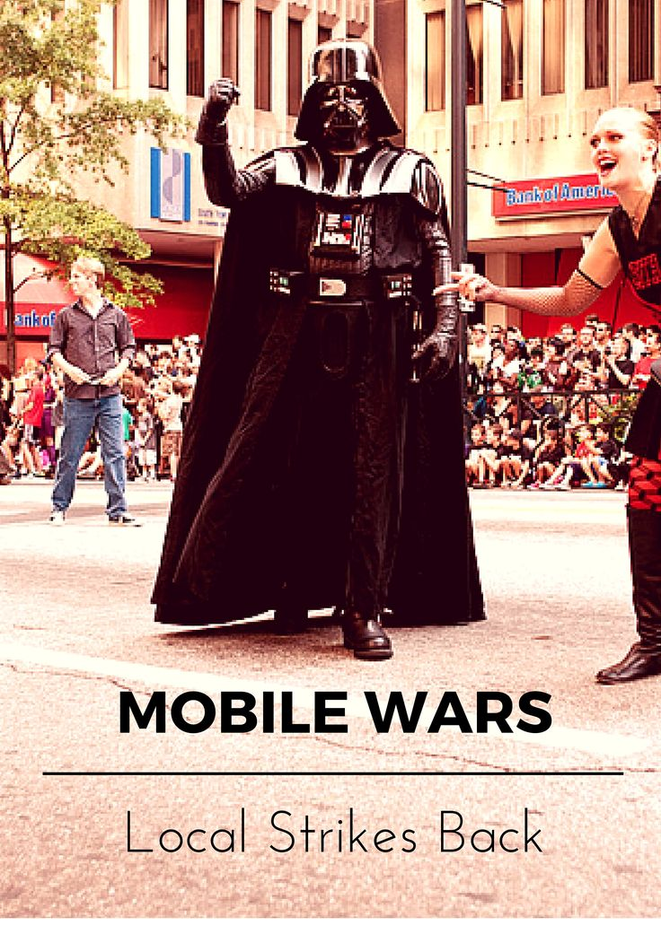 Mobile Marketing Automation | Mobile Wars: Local Strikes Back  #CRMforMobile #CRMforMobileApps #MobileMarketingAutomation #local #localmarketing