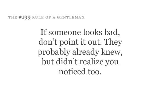 #Rules_of_Etiquette YEP !!! #rules #etiquette #love #199    Etiquette for a Gent… – Rules of Etiquette