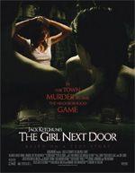 The Girl Next Door (2007) - Gregory Wilson.  La ragazza della porta accanto.  (USA).