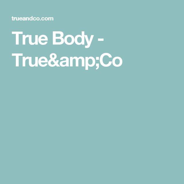 True Body - True&Co