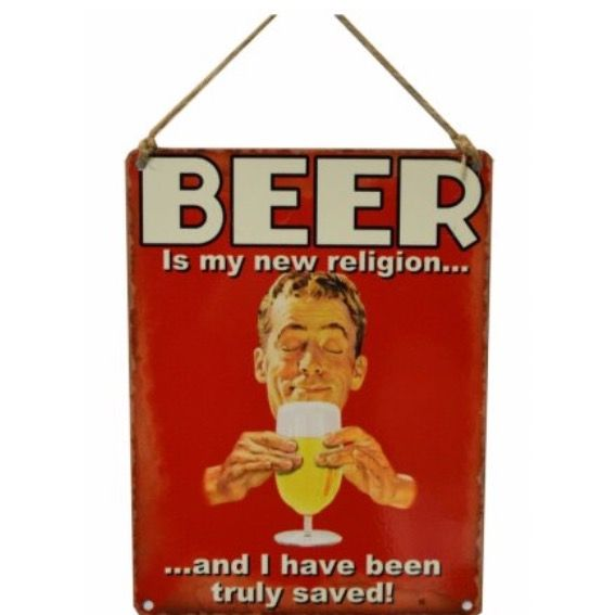 Beers new religion hanging sign