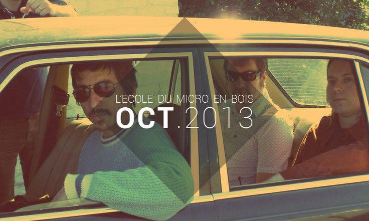 Playlist Octobre 2013 - L'école du Micro en Bois http://lecoledumicroenbois.com/playlist-octobre-2013/