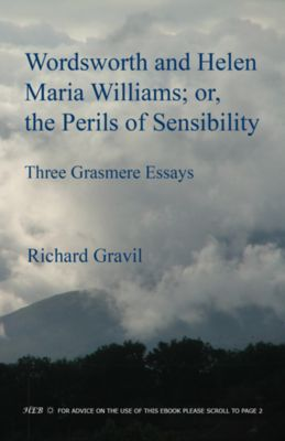 Wordsworth and Helen Maria Williams; or, the Perils of Sensibility  Author: Gravil, Richard  £5.95