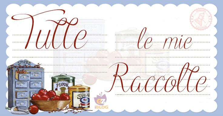 RACCOLTE DI RICETTE