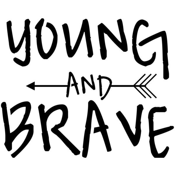 Young and brave kids T-shirt (24 BAM) ❤ liked on Polyvore featuring phrase, text, quotes and saying