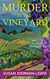 Murder in the Vineyard (Maggie Newberry Mysteries Book 12) by Susan Kiernan-Lewis (Author) #Kindle US #NewRelease #Health #Fitness #Dieting #eBook #ad
