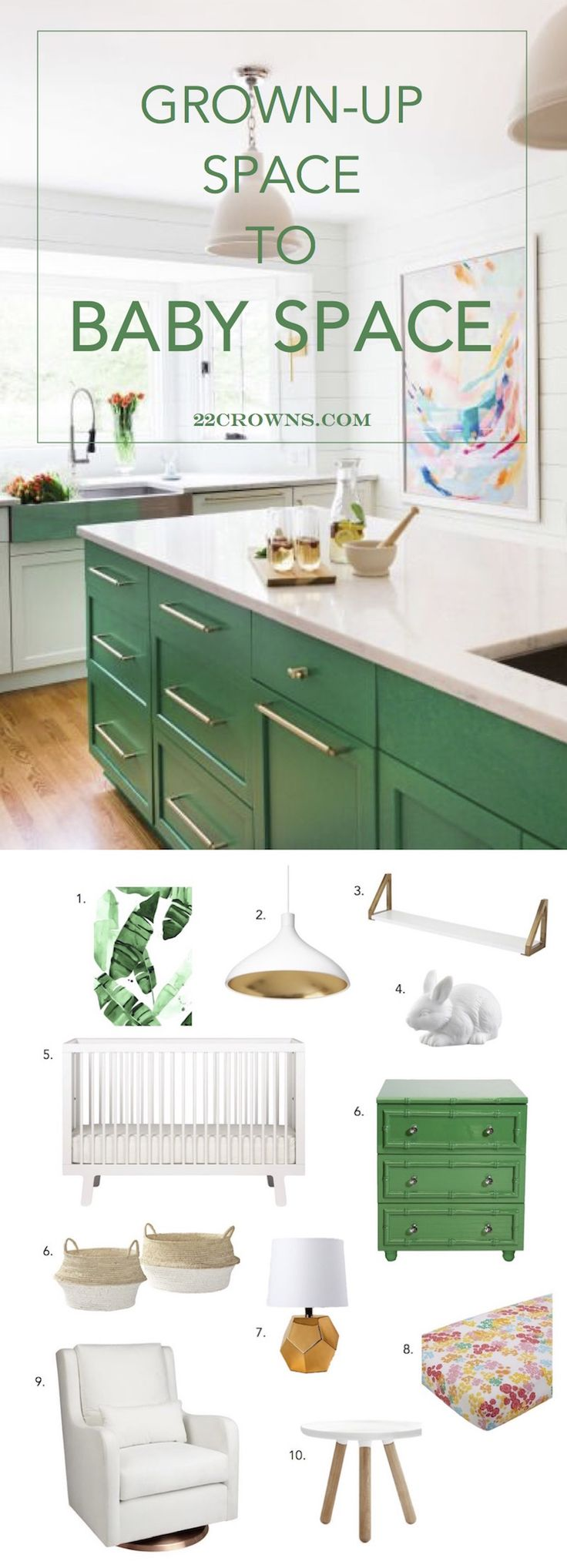 GROWN-UP SPACE TO BABY SPACE // Emerald Green Kitchen - non-toxic crib, eco-friendly, emerald green, white, gold, nursery, banana leaf, modern nursery, land of nod