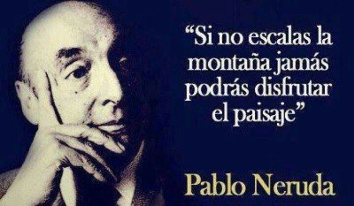 Neruda Quotes Spanish. QuotesGram                                                                                                                                                     More