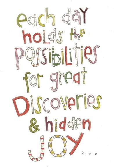 try!Discovery Quotes, Words 2013, Inspiration, Ackerman Doodles, Stephanie Ackerman, Wisdom, Holding Possible, Hidden Joy, Living