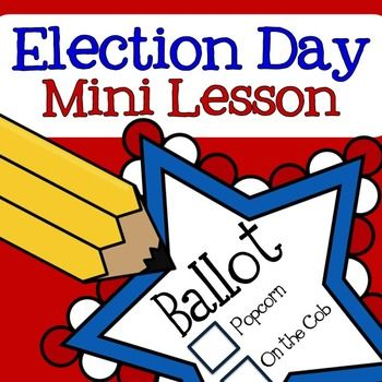 FREE Election Day Mini Lesson Social Studies - History, Government, Life Skills Kindergarten, 1st, 2nd, 3rd, 4th, 5th  Activities, Minilessons, Cooperative Learning...t includes: a voter registration card, voting ballot, and an activity sheet to support the mini lesson.