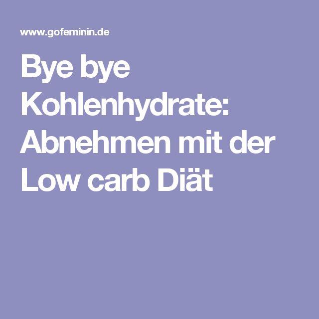 Bye bye Kohlenhydrate: Abnehmen mit der Low carb Diät