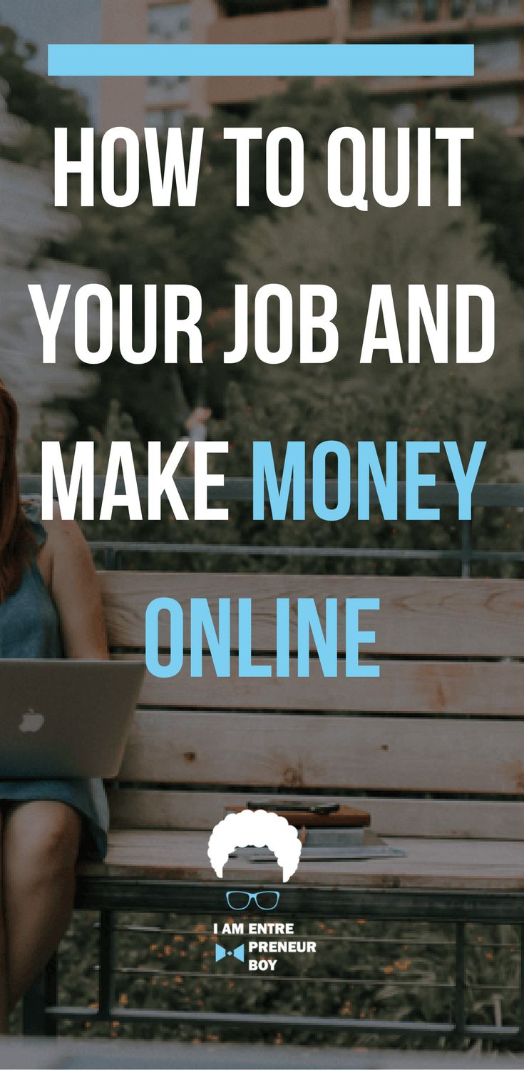 How To Quit Your Job And Make Money Online for beginners. Learn how to blog and make money.