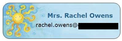 Make address labels with my email address for kids/parents and put in assignment notebook.