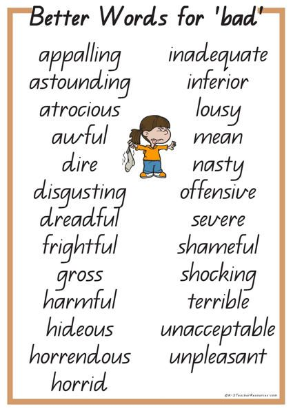 25 Better Words for BAD -- My line editor would love for me to improve this style of word choice. LOL!