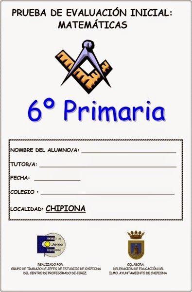 Prueba de Evaluación Inicial del área de Matemáticas para 6º Nivel de Educación Primaria elaborado por los centros de Primaria de Chipiona (Cádiz).