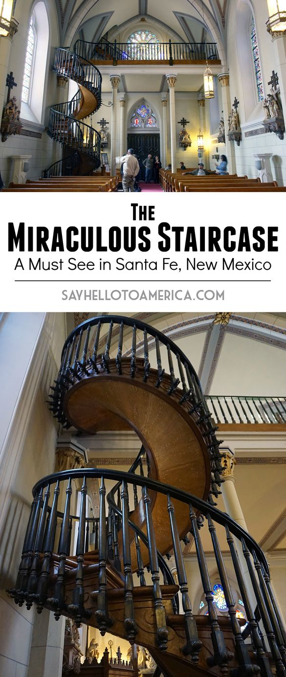 The Miraculous Staircase in Santa Fe, New Mexico has a lot of mystery surrounding it. Click to learn more or pin for later!