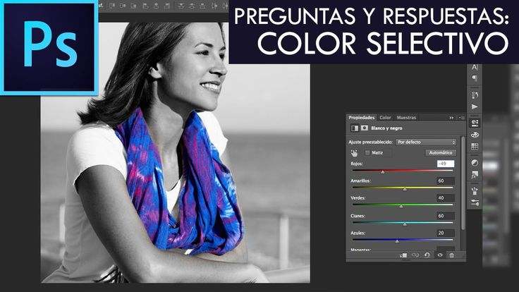 Color selectivo - Preguntas y respuestas #4 - Photoshop CC | Español