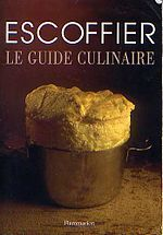 Le Guide culinaireCooking Book, Food And Drink, Auguste Escoffier, Le Guide, Guide Culinaire, Idée Kdo, Cookbooks, Culinaire D Escoffier, George Auguste