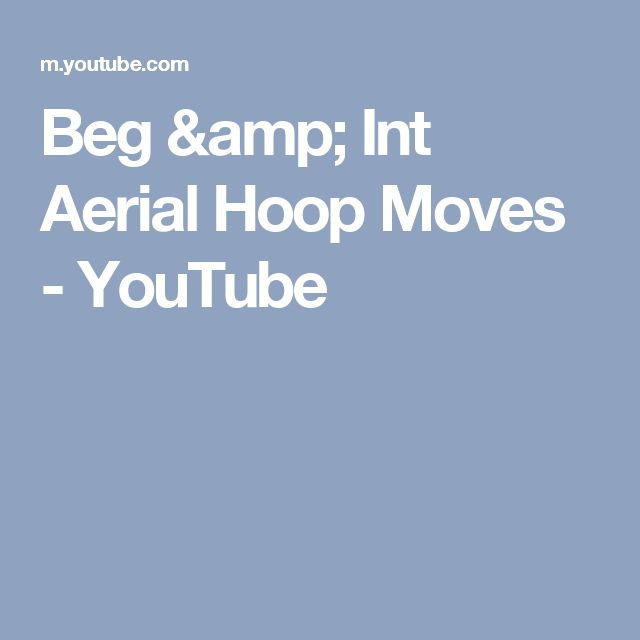 Beg & Int Aerial Hoop Moves - YouTube