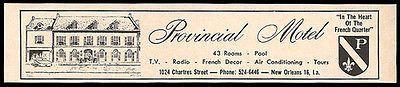 Provincial Motel Ad New Orleans Louisiana AC Radio TV 1964 Roadside Ad Travel