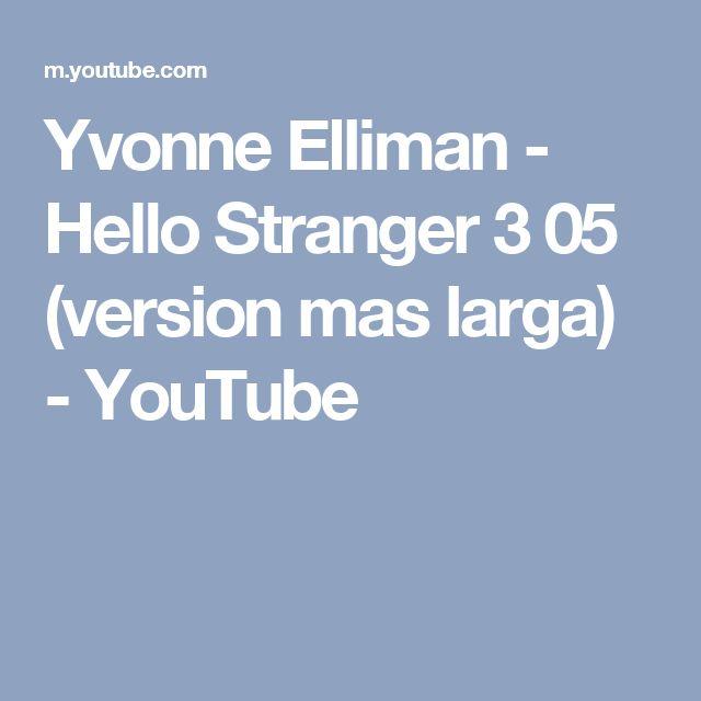 Yvonne Elliman  - Hello Stranger 3 05  (version mas larga) - YouTube