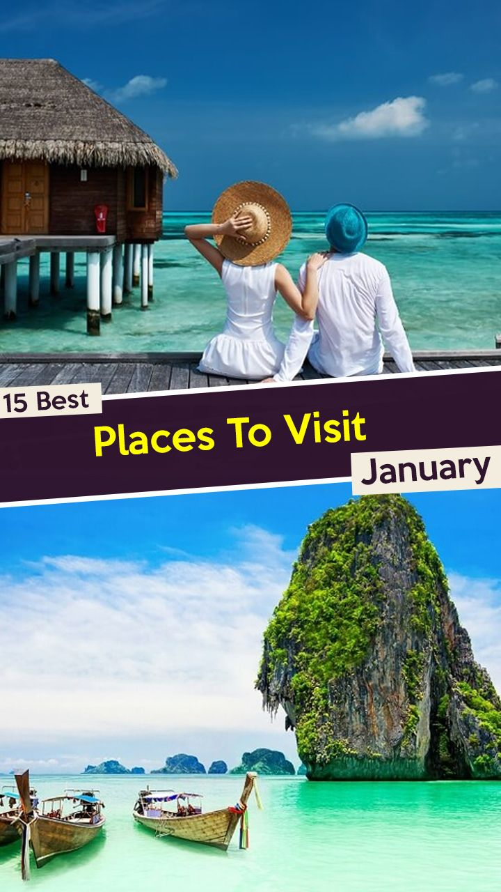 32 Glorious January Destinations For A Wonderful Vacation In 2020