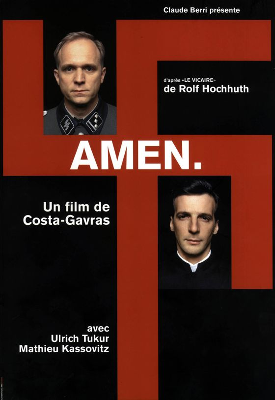 Amen. est un film dramatique franco-germano-roumain, basé sur la pièce de théâtre Le Vicaire de l'auteur allemand Rolf Hochhuth. Réalisé par Costa-Gavras, il est sorti en 2002. Wikipédia