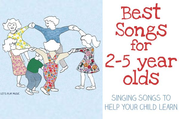 Singing songs will help your child learn, and here is a list of favorite songs for 2-5 year olds to help your child's development.