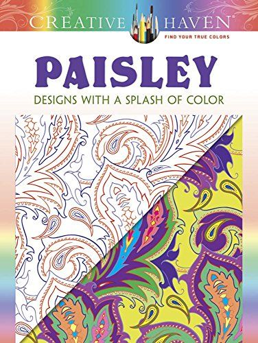 Creative Haven Paisley Designs With A Splash Of Color Coloring Books