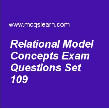Learn quiz on relational model concepts, DBMS quiz 109 to practice. Free database management system MCQs questions and answers to learn relational model concepts MCQs with answers. Practice MCQs to test knowledge on relational model concepts, database management languages, single level order indexes, relational database management system, sql data definition and types worksheets. Free relational model concepts worksheet has multiple choice quiz questions as values which cannot be...