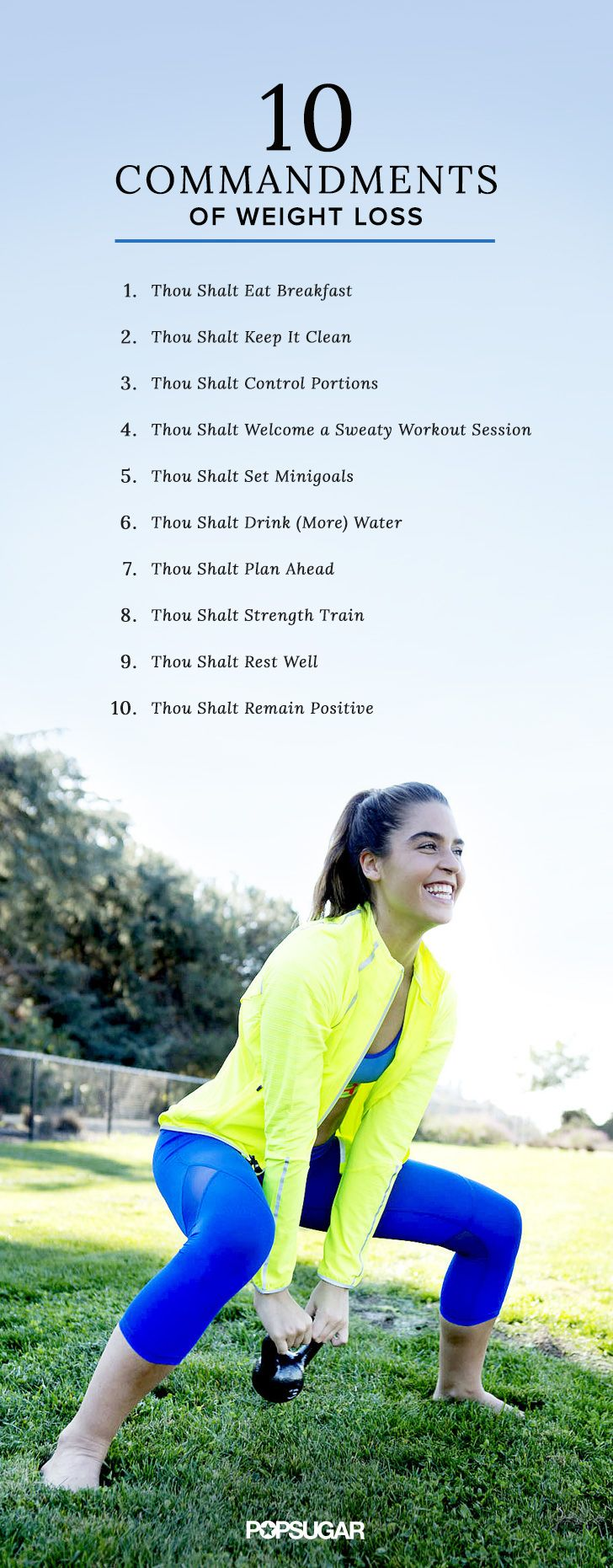 Follow these 10 commandments and we promise the weight will start falling off!