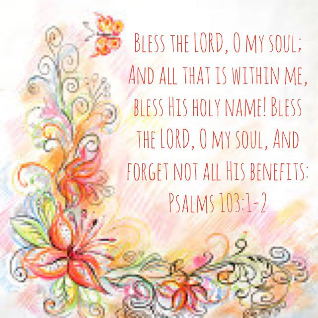 Quotes Image By Gina Hall O My Soul Bless The Lord