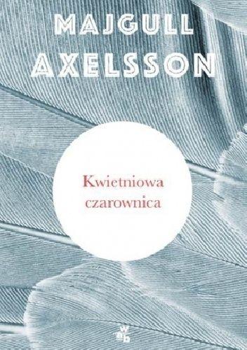 Okładka książki Kwietniowa czarownica