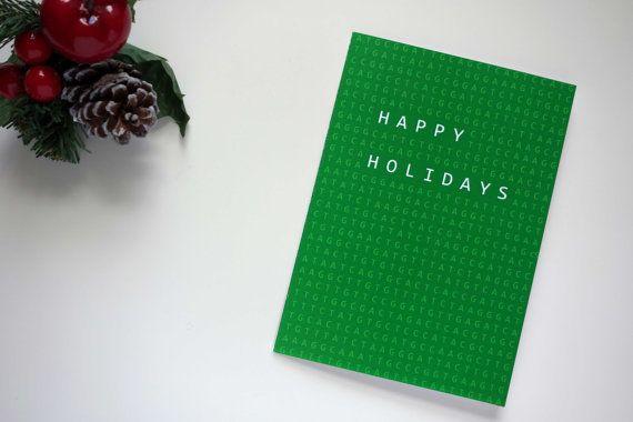 Happy Holidays Nucleotide Sequence | Community Post: 23 Geeky Greeting Cards For The Holidays