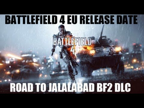 So the Battlefield 4 EU release date has been leaked out.  Whether its legit or not, time will only tell, and apparently in a future Battlefield 4 DLC, we can expect to get 4 remakes of Battlefield 2 maps, one possibly being the Road To Jalalabad, a highly popular BF2 map that was offered for free in the 1.4 Battlefield 2 patch.  Add me on Batt...