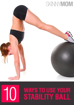 Get the Skinny on 10 Ways to Use Your Stability Ball!!!! These are so effective!!!