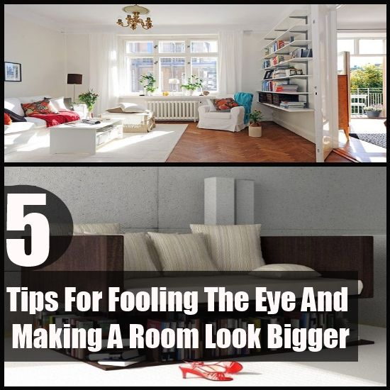 5 Tips For Fooling The Eye And Making A Room Look Bigger. Living Room Styles Small ...