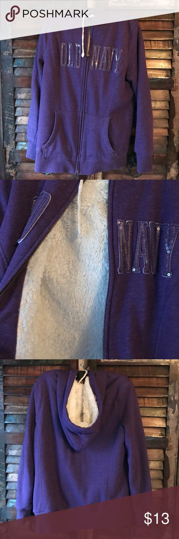 Old navy purple zip up hoodie! Old navy purple zip up hoodie!  Worn and washed few times but still in great condition. Size M. The inside is a white faux fur material and it is also inside the hood. Zips up the front and the old navy logo is embellished with small sequins. Super comfy! Smoke free home. Old Navy Other