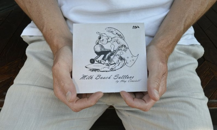 HEAR - Hey Convict!, 'Milk Beach Settlers' - Two Thousand
