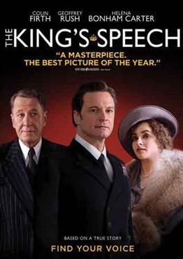 The King's Speech (2010) - Colin Frith, Helena Bonham Carter & Geoffrey Rush - The story of King George VI of Britain, his impromptu ascension to the throne and the speech therapist who helped the unsure monarch overcome his stuttering and become worthy of it.