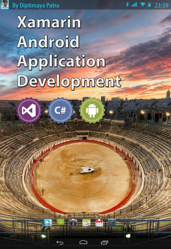 Xamarin Android Application Development by Diptimaya Patra, via Behance