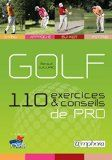 Golf - 110 Exercices et Conseils de Pro - Swing Approche Bunker Putting