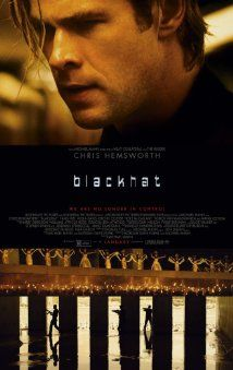 Blackhat (January 16, 2015), an action/crime drama film directed by Michael Mann, screenplay written by Morgan Davis Foehl, Michael Mann. Stars: Chris Hemsworth, Viola Davis, Wei Tang, William Mapother, Jon Ortiz, Sara Finley and others. A man is released from prison to help American/Chinese authorities pursue a mysterious cyber criminal. The dangerous search leads them from Chicago to Hong Kong.