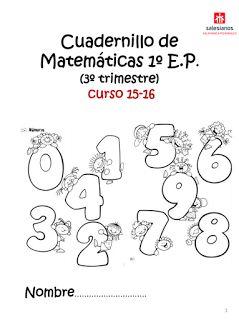 El blog de nuestros peques 1º y 2º : CUADERNILLO DE MATEMATICAS PARA 1º E.P.