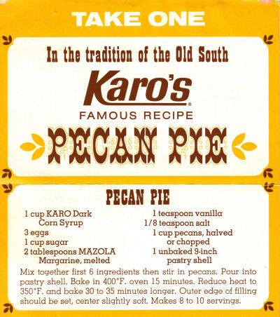 The One And Only: Karo's Pecan Pie Recipe Clipping